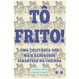 Tô Frito - Luciana Froes, Renata Monti