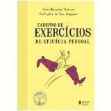 Caderno de Exercícios de Eficácia Pessoal - Yves-Alexandre Thalmann