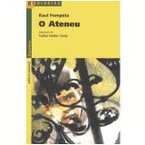 O Ateneu - Raul Pompéia