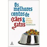 Os Melhores Contos de Cães e Gatos - Charles Dudley Warner,  Machado de Assis, Thomas Mann  ...