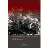 Sal�nica - Mark Mazower