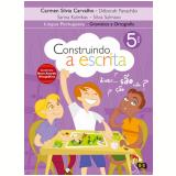 Construindo A Escrita - Gram�tica E Ortografia - 5� Ano - Ensino Fundamental I - Et Al, D�borah Panach�o, Sarina Kutnikas ...