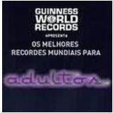 Os Melhores Recordes Mundiais para Adultos - Guinness World Records