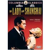 Dama De Shanghai, A (DVD) - Orson Welles (Diretor)