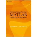 Programação em Matlab para Engenheiros - Stephen J. Chapman