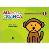 Marcha Criança Natureza E Sociedade - 1 - Educação Infantil - Teresa Marsico, Armando Coelho