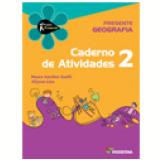 Projeto Presente - Geografia - Ensino Fundamental I - 2º Ano - Neuza Sanchez Guelli