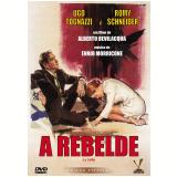 A Rebelde - Edição Especial (DVD) - Alberto Bevilacqua