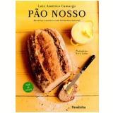 Pão Nosso - Luiz Americo Camargo