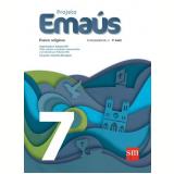 Projeto Emaús 7 - Ensino Fundamental II - 7º Ano - Dalcides Biscalquin