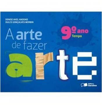 A Arte De Fazer Arte - Tempo - 9º Ano - Ensino Fundamental II