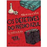 Os Detetives Do Prédio Azul - Flávia Lins e Silva