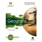 Projeto Múltiplo - Geografia - Ensino Médio - Joao Carlos Moreira, Eustaquio de Sene