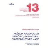 Agência Nacional Do Petróleo, Gás Natural E Biocombustíveis - Anp - Vladimir da Rocha Franca