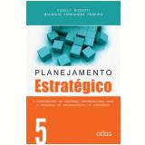 Planejamento Estratégico (vol.5) - Giselly Rizzatti, Mauricio Fernandes