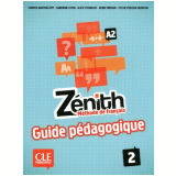 Zenith 2 - Guide Pedagogique (A2) - Evelyne Sirejols