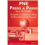 Pne Passo A Passo - Lei 10.172/2001 - Carlos da Fonseca BrandÃo