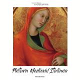 Pintura Medieval Italiana (Vol. 19) -