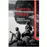 Fannie Flagg - Tomates Verdes Fritos (Vol. 14) - Fannie Flagg