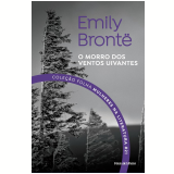 Emily Brontë - O Morro dos Ventos Uivantes (Vol. 21) - Emily Bronte