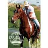 Eduardo Costa na Fazenda (DVD) - Eduardo Costa