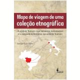 Mapa de Viagem de Uma Coleção Etnográfica -