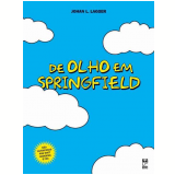 De Olho em Springfield - Johan L. Lagger