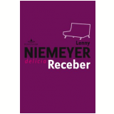 Delícia Receber - LENNY NIEMEYER