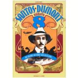 Santos-Dumont  Número 8 - Cláudio Soares