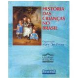 História das Crianças no Brasil - Mary Del Priore (Org.)