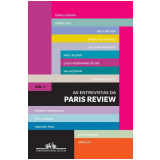 As Entrevistas da Paris Review (Vol. 1)