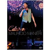 Mauricio Manieri - Celebrar (DVD) - Mauricio Manieri