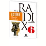 Projeto Radix - História - 6º Ano - Ensino Fundamental II - Claudio Vicentino