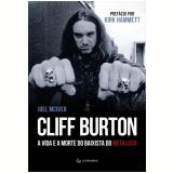 Cliff Burton - Joel McIver