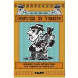 Conversa de Violeiro - Fábio Sombra, Chico Lobo