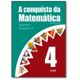 A Conquista Da Matemática - 4º Ano - Giovanni Jr, José R.giovanni