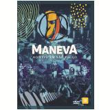 Maneva - Ao Vivo em São Paulo (DVD) - Maneva