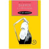Darwin e a Evolução em 90 Minutos - Paul Strathern