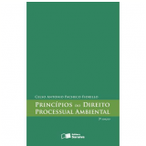 Princípios do Direito Processual Ambiental - Celso Antonio Pacheco Fiorillo