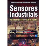 Sensores Industriais - Pedro Urbano Braga de Albuquerque, Daniel Thomazini