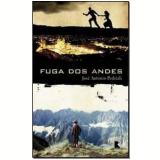 Fuga dos Andes - José Antonio Pedriali