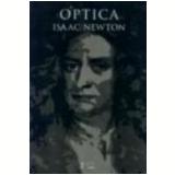 Óptica - Isaac Newton