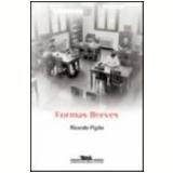 Formas Breves - Ricardo Piglia