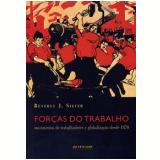 For�as do Trabalho Movimentos de Trabalhadores e Globaliza��o desde 1870 - Beverly J. Silver