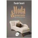 Moda & Inconsciente  - Pascale Navarri