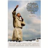 Paz Sim, Violência Não - Volume 2 (DVD) - Padre Marcelo Rossi