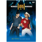Munhoz & Mariano ao Vivo em Campo Grande (DVD) - Munhoz e Mariano