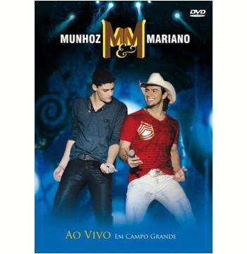 Munhoz & Mariano ao Vivo em Campo Grande (DVD)