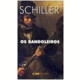 Os Bandoleiros - Friedrich Schiller