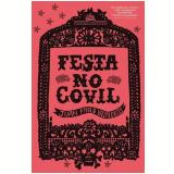 Festa no Covil - Juan Pablo Villalobos